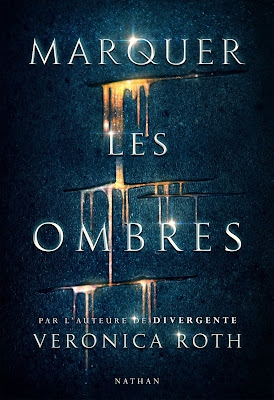 http://lachroniquedespassions.blogspot.fr/2016/12/marquer-les-ombres-de-veronica-roth.html
