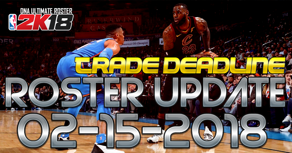 DNA Of Basketball | DNAOBB: NBA 2K18 DNA´s Roster Update ...