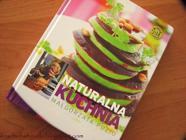 """Naturalna kuchnia"" Małgorzata Puzio - recenzja"