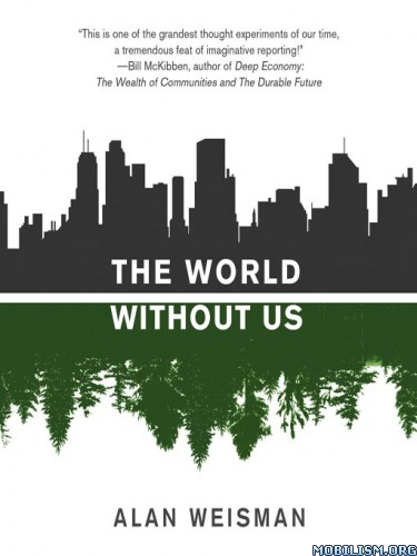 The World Without Us Alan Weisman Pdf