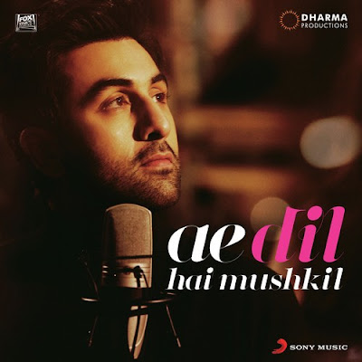 Ae Dil Hai Mushkil (Title Song) (2016)