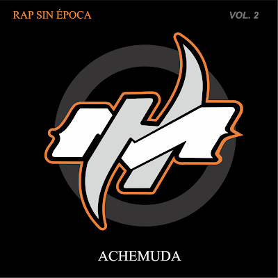 Achemuda - Rap Sin Epoca Vol. 2