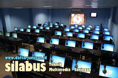 Daftar Silabus / Mata Kuliah Yang Dipelajari Pada Teknik Multimedia dan Jaringan