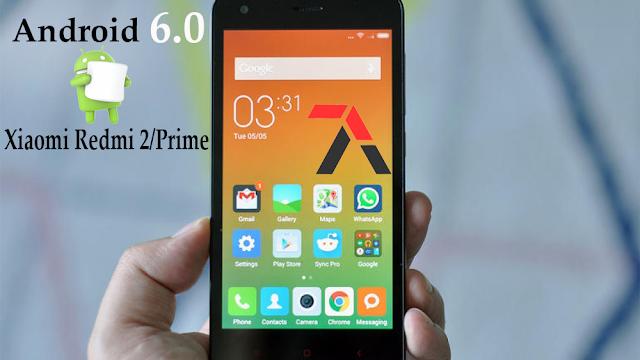 Download Android Marshmallow 6.0 Xiaomi Redmi 2/Prime