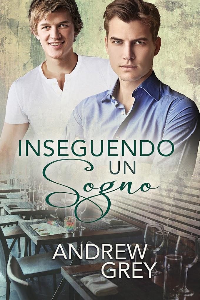 """Libri in uscita: """"Inseguendo un sogno"""" di Andrew Grey"""