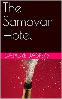 The Samovar Hotel - a magical journey by Isadore Jaspers