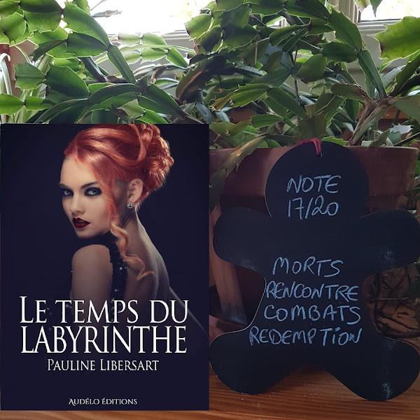Le temps du labyrinthe de Pauline Libersart