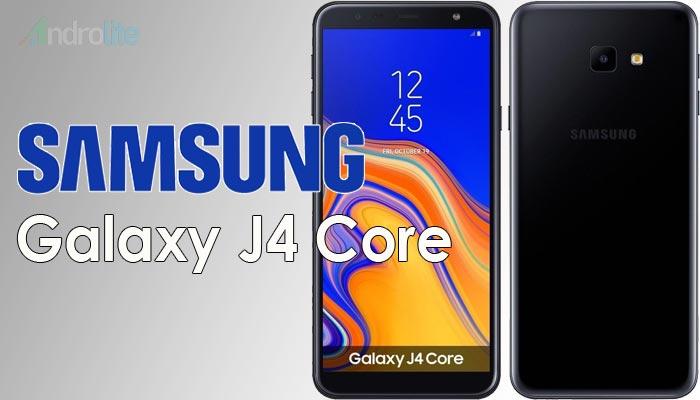 Harga Samsung Galaxy J4 Core, Fitur Dan Spesifikasi Lengkap