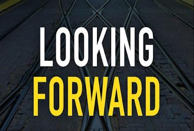 On Looking Forward