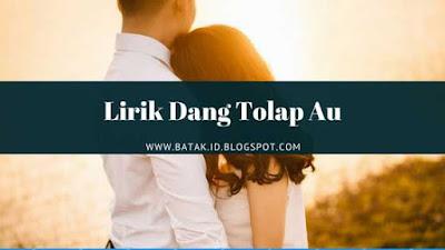 Lirik Dang Tolap Au