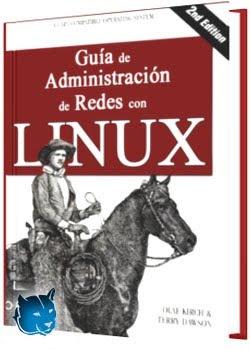 Guía de Administracion de Redes con Linux – Kirsch & Dawson