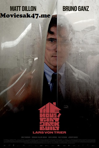 Download The House That Jack Built (2018) WEB-DL Full Movie Download in 480p & 720p & 1080p Watch Online