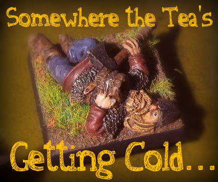 Somewhere the Tea's getting cold...