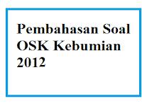 Kunci Jawaban dan Pembahasan Olimpiade Sains Nasional OSK Kebumian 2012
