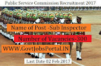 Public Service Commission Recruitment 2017 for Sub Inspector Officer Post