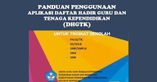 PANDUAN PENGGUNAAN (DHGTK) PAUD/TK,SD/SDLB,SMP/SMPLB,SMA,SMK