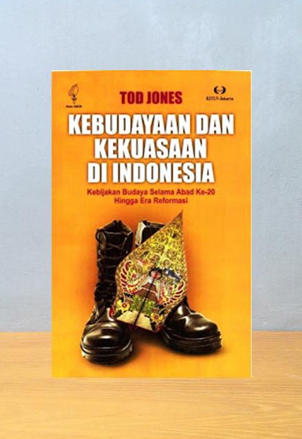 KEBUDAYAAN DAN KEKUASAAN DI INDONESIA, Tod Jones