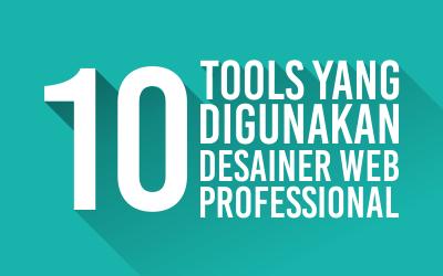 10 Tools Yang Digunakan Web Desainer Professional