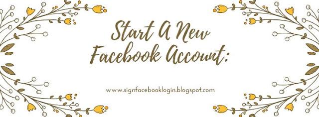 Start A New Facebook Account