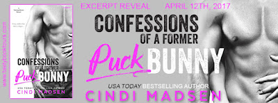 Excerpt Reveal & Giveaway: Confessions of a Former Puck Bunny by Cindi Madsen