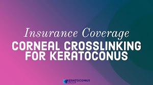 Insurance Coverage for Corneal Collagen Crosslinking (November 2018)