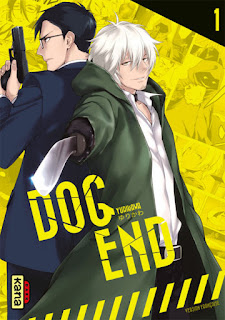 Dog End tome 1 aux éditions Kana