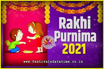 2021 Rakhi Purnima Date and Time, 2021 Rakhi Purnima Calendar
