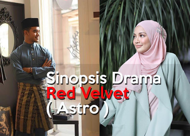 Sinopsis Drama Red Velvet ( Astro )
