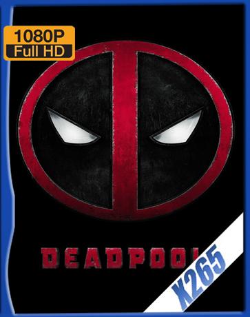 Deadpool [2016] [Latino] [1080P] [X265] [10Bits][ChrisHD]