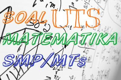 Soal Uts Matematika Smp Mts Kelas 9 Semester 1 Kurikulum