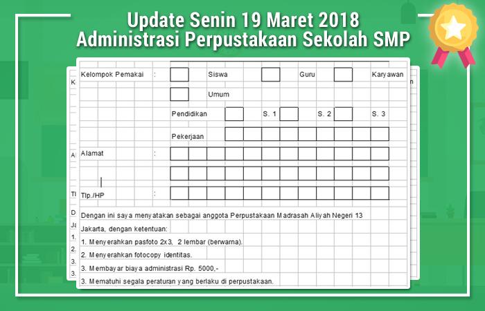 Update Senin 19 Maret 2018 Administrasi Perpustakaan Sekolah SMP