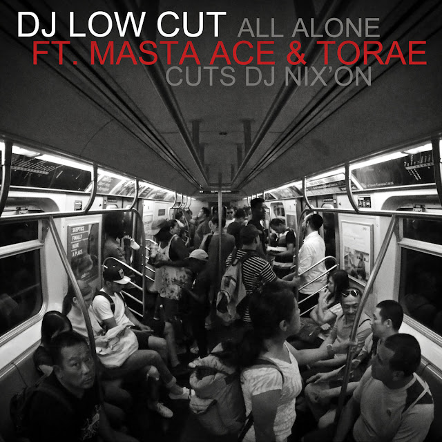 DJ Low Cut Masta Ace Torae All Alone