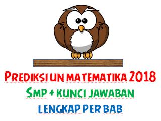 File Pendidikan PREDIKSI SOAL UN MATEMATIKA SMP 2018 SESUAI KISI KISI