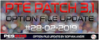 Option File PES19 PTE 3.1 Update 01.03.2019 By Sofyan Andri