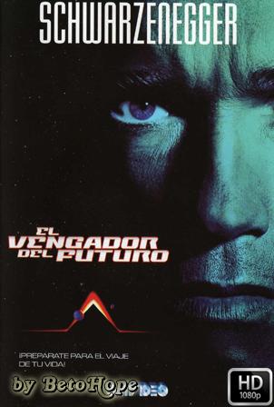 El Vengador Del Futuro 1990 [1080p] [Latino-Ingles] [MEGA]