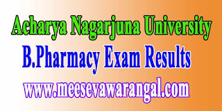 Acharya Nagarjuna University B.Pharmacy Regular 2016 Exam Results