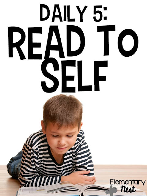 Daily 5- Read to Self- introducing the first few weeks of school