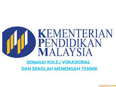 Senarai Kolej Vokasional dan Sekolah Menengah Teknik di Malaysia