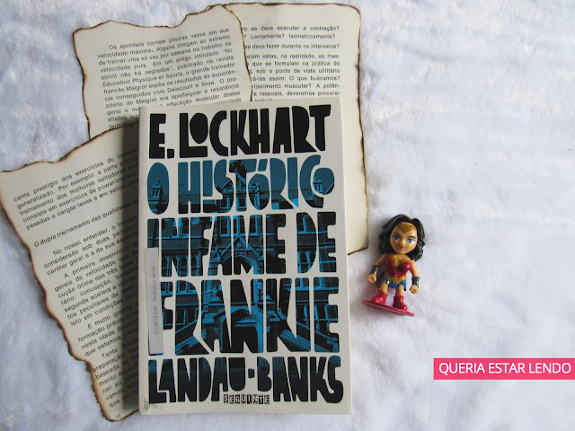 Li Até a Página 100 e... #76 - O Histórico Infame de Frankie Ladau-Banks