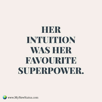 Her intuition was her favourite superpower #InspirationalQuotes #MotivationalQuotes #PositiveQuotes #Quotes #thoughts