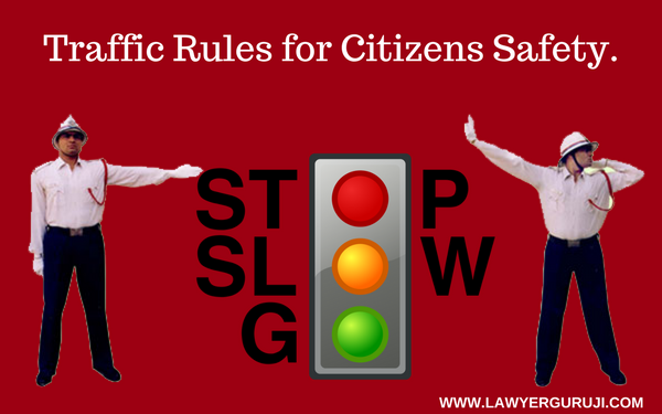 ( Everyone need to know these Traffic Rules)