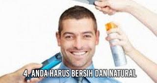 Anda harus Bersih dan natural Agar Wanita Pujaan Jatuh Hati kepada Anda