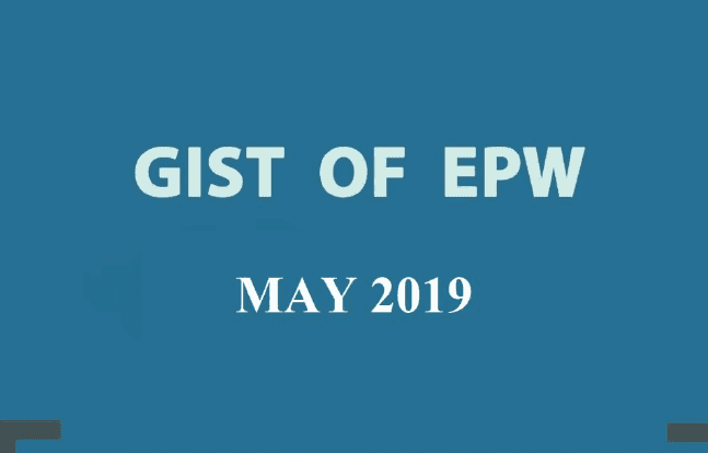 GIST of EPW May 2019 Download PDF