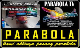 Call Center Pasang Parabola Venus Bangka    Toko Parabola Venus Jakarta Selatan