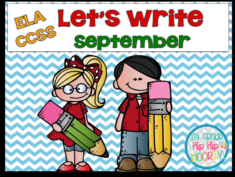 Premise Indicator Words: 1st Grade Hip Hip Hooray!: Let's Write...September...ELA CCSS