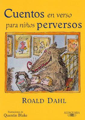 Resultado de imagen para Cuentos en verso para niños perversos- Roald Dahl (a partir de 10 años)