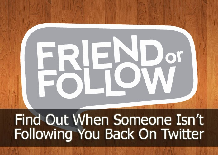 Friend Or Follow