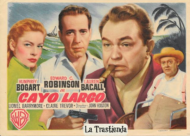 Programa de Cine - Cayo Largo - Humphrey Bogart - Edward G.Robinson - Lauren Bacall