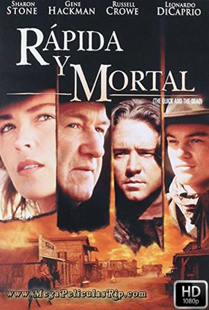 Rapida Y Mortal [1080p] [Latino-Ingles] [MEGA]
