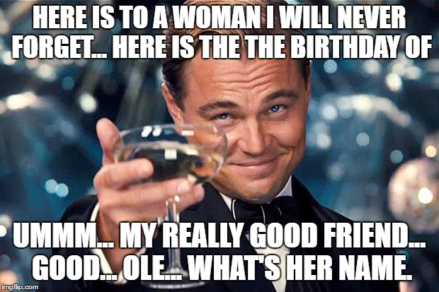 happy birthday memes for her ...You can share these birthday memes to your sister, girlfriend,friend as well as your mom. You can share them on Facebook, Twitter and other social networks. Put a smile on their faces as you wish them a happy birthday. Memes are a way of ridiculing your friends in the most ...
